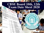 Cbse Date Sheet 2020 Cbse Board 10th 12th Exam Date Sheet 2020 Pdf Cbse Time Table
