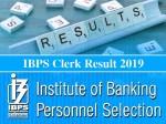 Ibps Clerk Result 2019 Out Ibps Clerk Prelims Result 2019 Ibps In