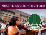 Ndmc Recruitment 2020 Ndmc Teacher Recruitment Vacancy 2020 Nursery Teachers Govt Jobs In Delhi