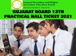 Gujarat Board 12th Practical Admit Card 2021 Download Direct Link