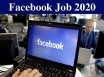 Facebook Job 2020 / फेसबुक जॉब 2020: सॉफ्टवेयर इंजीनियर, डेवलपर समेत 1000 पदों पर होगी भर्ती