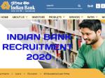 Indian Bank Recruitment 2020 / इंडियन बैंक भर्ती 2020: बैंक में सरकारी नौकरी के लिए जल्द करें आवेदन