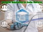 Medical Education India: राष्ट्रीय चिकित्सा आयोग NMC का गठन, मेडिकल काउंसिल ऑफ इंडिया MCI समाप्त