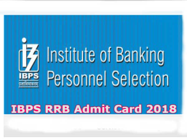 IBPS RRB Admit Card 2018