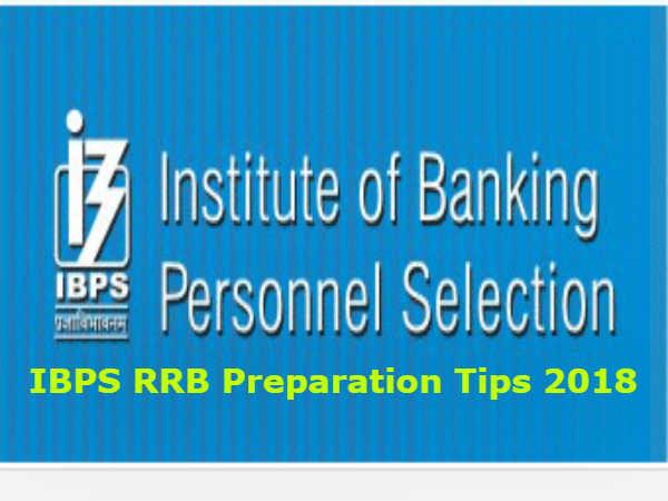 IBPS RRB Preparation Tips 2018: आखिरी दिनों में तैयारी करते समय रखें इन बातों का ध्यान