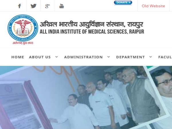 AIIMS Raipur Recruitment 2018: एम्स रायपुर में 56 पदों पर भर्ती, इंटरव्यू से होगा चयन