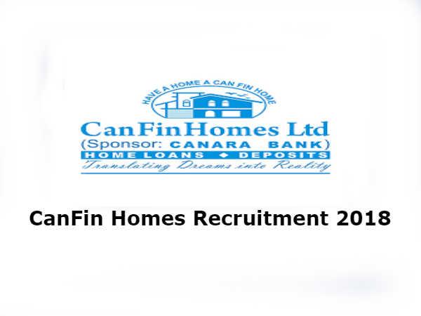 CanFin Homes Recruitment 2018: मैनेजर और प्रोबेशनरी ऑफिसर के कई पदों पर भर्ती