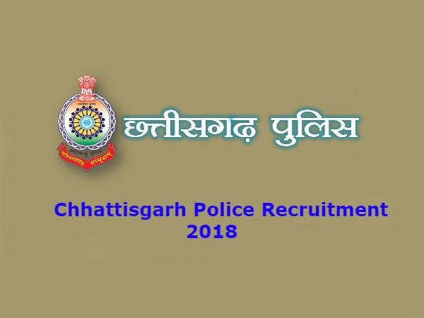 Chhattisgarh Police Recruitment 2018: छत्तीसगढ़ पुलिस विभाग में निकली 655 पदों पर भर्ती