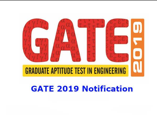 GATE 2019 Notification: गेट-2019 परीक्षा का नोटिफिकेशन जारी, ऐसे करें आवेदन