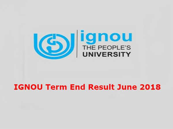 IGNOU Result 2018: इग्नू जून टर्म एंड 2018 के नतीजे जारी, ऐसे करें चेक