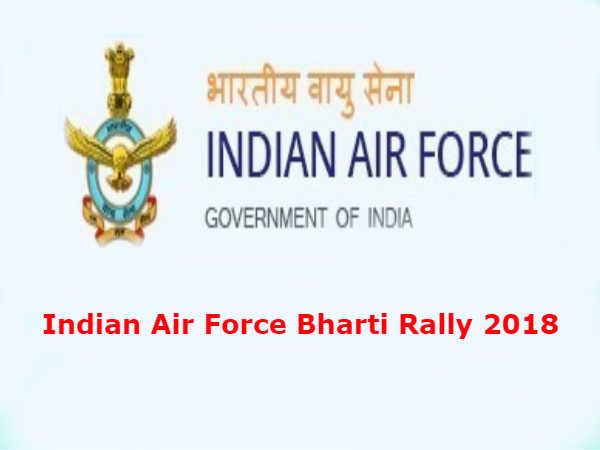 Indian Air Force Bharti Rally 2018: जाने कहाँ-कहाँ होगी वायु सेना भर्ती रैली-2018