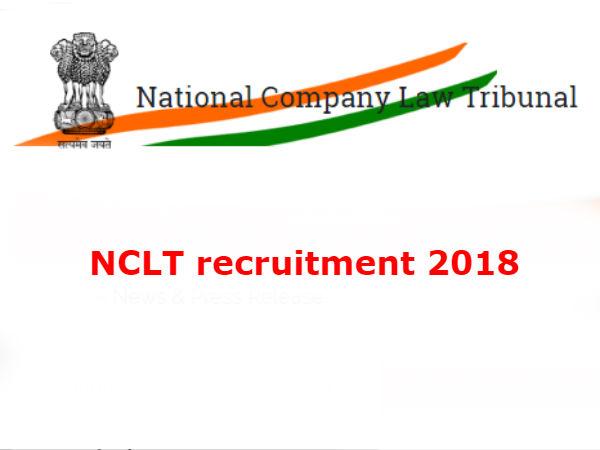 NCLT recruitment 2018: नेशनल कंपनी लॉ ट्रिब्यूनल में 183 पदों पर सरकारी नौकरी