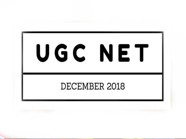 UGC NET DEC 2018: NTA ने जारी किया UGC NET Dec 2018 परीक्षा का कार्यक्रम