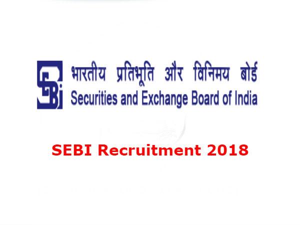 SEBI Recruitment 2018: सेबी ने निकाली ऑफिसर ग्रेड-ए के 120 पदों पर भर्ती, ऐसे करें आवेदन