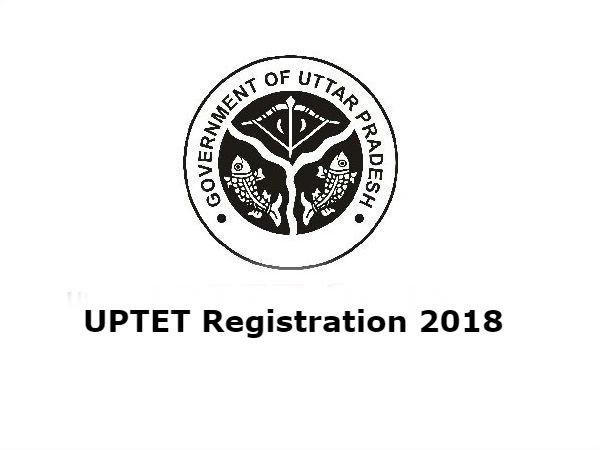 UPTET Registration 2018: रजिस्ट्रेशन की अंतिम तिथि 4 अक्टूबर, जल्द करें आवेदन