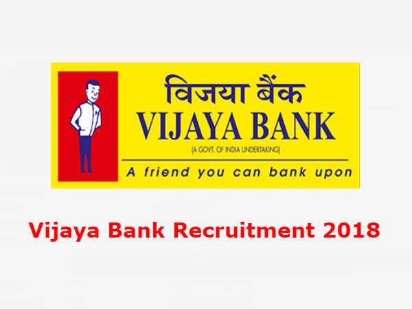 Vijaya Bank Recruitment 2018: प्रोबेशनरी असिस्टेंट मैनेजर के 330 पदों पर भर्ती
