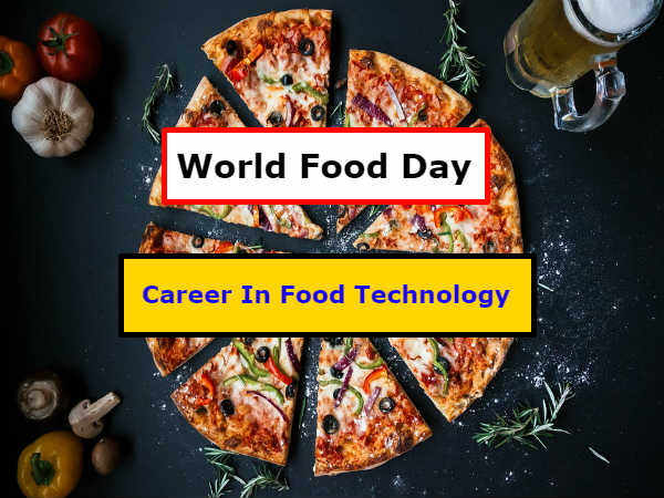 World Food Day Special: वर्ल्ड फूड डे पर जानिए फूड टेक्नोलॉजी में कैसे बनाएं करियर