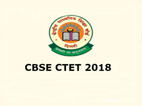 CTET 2018: इस दिन जारी होंगे एडमिट कार्ड, जानिए परीक्षा तिथि, सिलेबस और एग्जाम पैटर्न