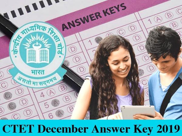 CBSE CTET December Answer Key 2019: सीटेट आंसर की जारी, ये रहा आपत्ति दर्ज करने का Direct Link