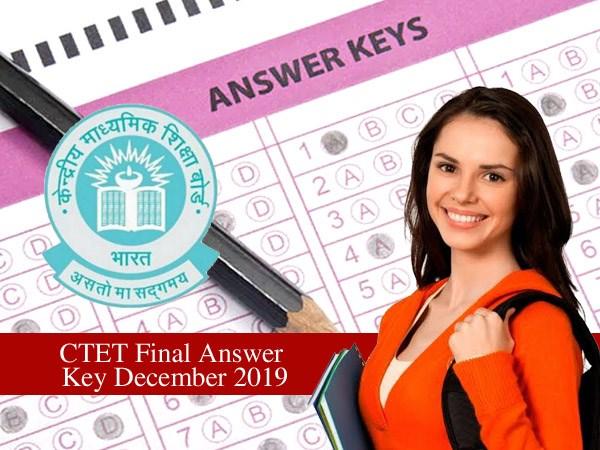 CTET Final Answer Key December 2019: सीबीएसई सीटेट फाइनल आंसर की ctet.nic.in पर जारी