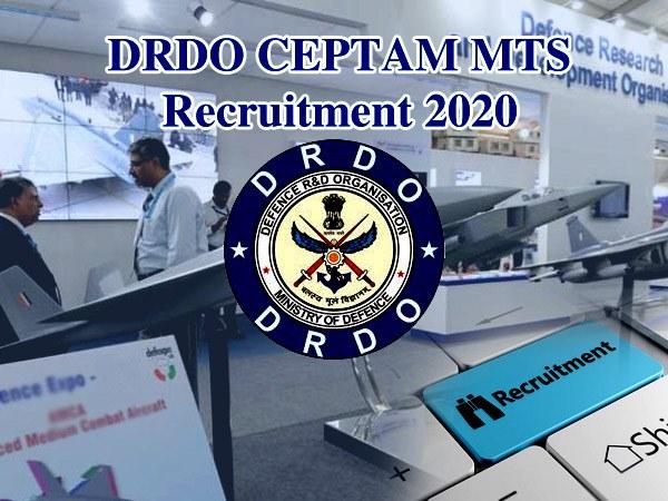 DRDO CEPTAM MTS Recruitment 2020: 10वीं पास के लिए सरकारी नौकरी, आवेदन का Link drdo.gov.in