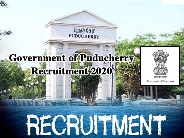 Government of Puducherry Recruitment 2020: पुडुचेरी सरकार भर्ती 2020 की जानिए आवेदन प्रक्रिया