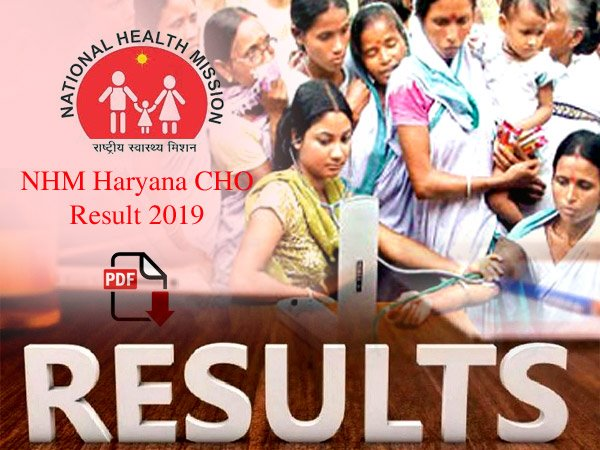NHM Haryana CHO Result 2019: एनएचएम हरियाणा सीएचओ परीक्षा 2019 मार्क्स डाउनलोड करने का Direct Link