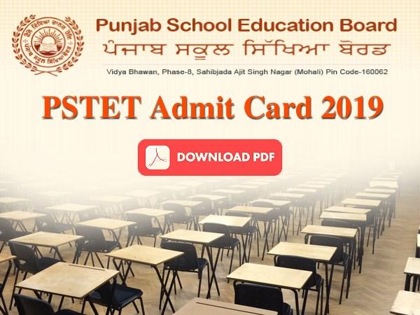PSTET Admit Card 2019: पीएसटीईटी एडमिट कार्ड 2019 pstet.net से करें डाउनलोड, 5 जनवरी 2020 को एग्जाम