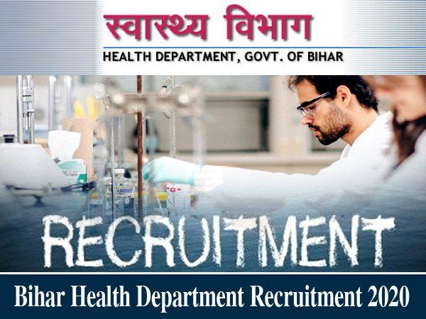 Bihar Health Department Recruitment 2020 / बिहार स्वास्थ्य विभाग भर्ती 2020 के लिए ऐसे करें आवेदन