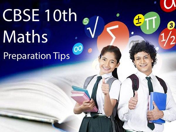 CBSE 10th Math Preparation Tips सीबीएसई 10वीं गणित पेपर की तैयारी कैसे करें जानिए, मिलेंगे 100 अंक