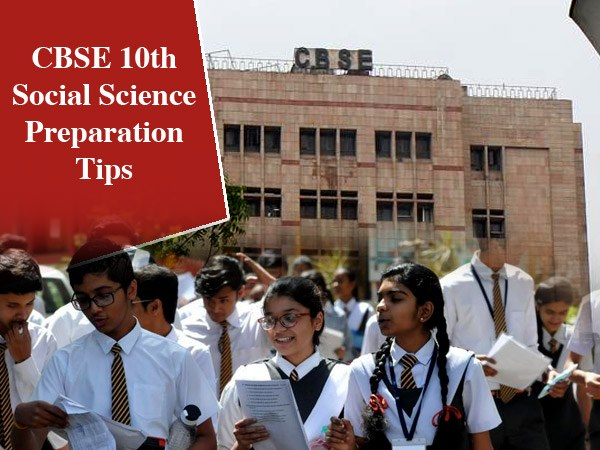 CBSE 10th Social Science Preparation Tips / जानिए सीबीएसई 10वीं सामाजिक विज्ञान की तैयरी कैसे करें