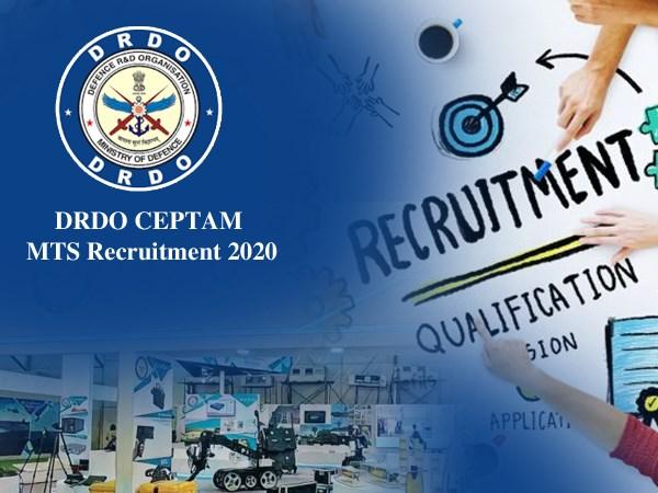 DRDO CEPTAM MTS Recruitment 2020 / डीआरडीओ भर्ती 2020: सरकारी नौकरी के लिए 10वीं पास करें आवेदन
