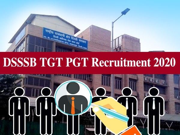 DSSSB TGT PGT Vacancy Recruitment 2020 / डीएसएसएसबी टीजीटी पीजीटी भर्ती 2020 के लिए ऐसे करें आवेदन