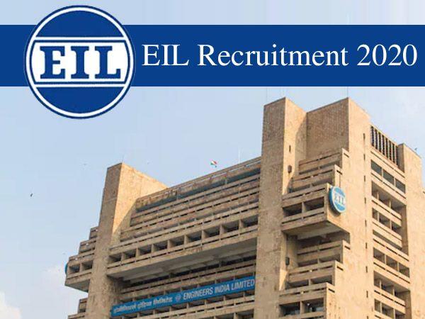 EIL Recruitment 2020 / ईआईएल भर्ती 2020 की आवेदन प्रक्रिया  शुरू, सरकारी नौकरी के लिए ऐसे करें आवेदन