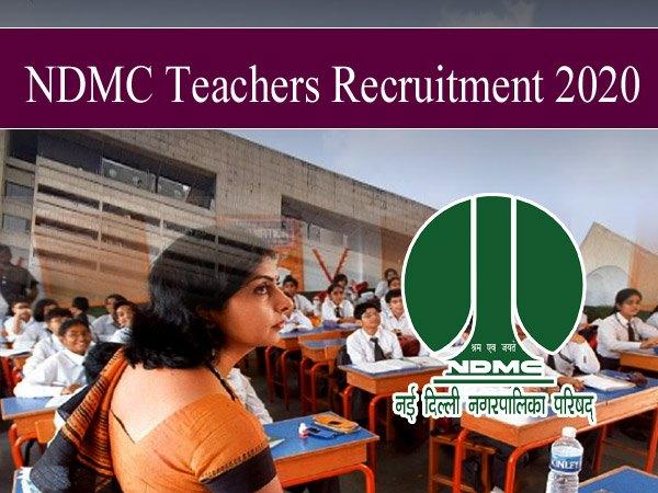 NDMC Teacher Recruitment 2020 / एनडीएमसी शिक्षक भर्ती 2020, 331 नर्सरी शिक्षक पदों के लिए आवेदन शुरू