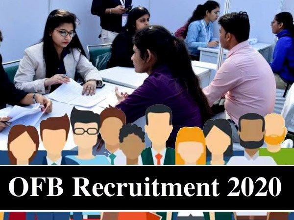 OFB Recruitment 2020 / ओएफबी भर्ती 2020: 6060 अपरेंटिस की सरकारी नौकरी के लिए 10 वीं पास करें आवेदन
