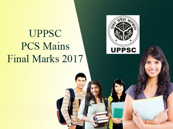 UPPSC PCS Mains Final Marks 2017: यूपीपीएससी पीसीएस मैन्स फाइनल मार्क्स 2017 uppsc.up.nic.in पर जारी