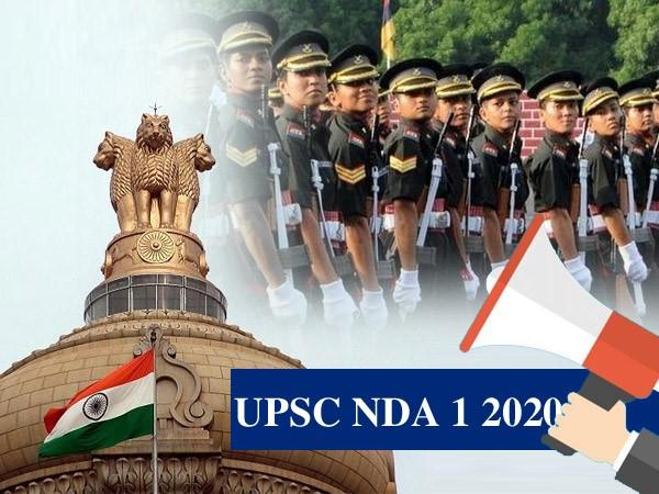 UPSC NDA 1 2020 : यूपीएससी एनडीए 1 2020 का नोटिफिकेशन जारी, 12वीं पास सरकारी नौकरी के लिए करें आवेदन