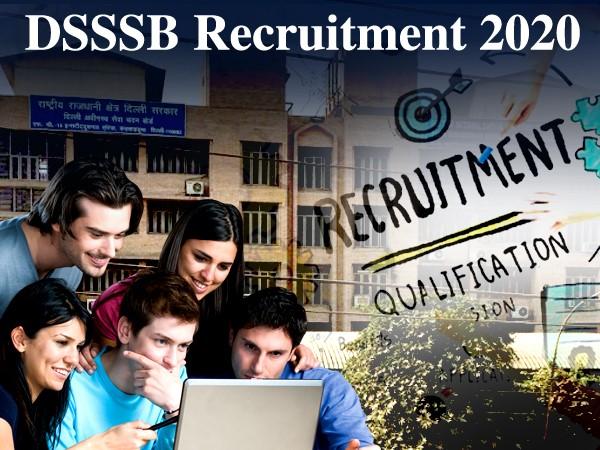 DSSSB Recruitment 2020: डीएसएसएसबी भर्ती 2020 दिल्ली मे 10वीं पास सरकारी नौकरी के लिए ऐसे करें आवेदन