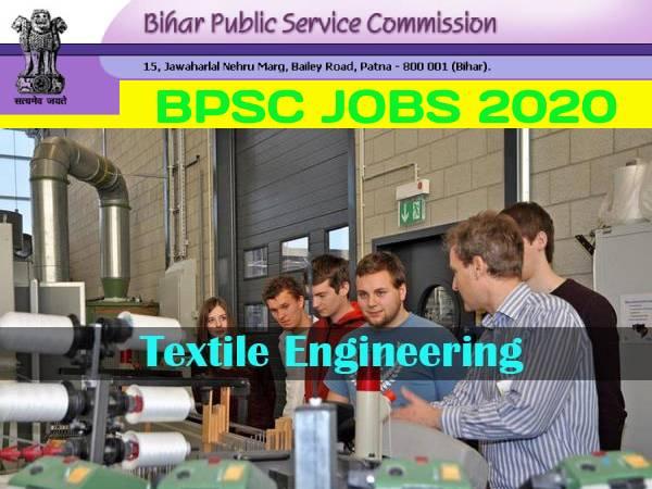 BPSC HOD Textile Engineering Recruitment 2020: बीपीएससी टेक्सटाइल इंजीनियरिंग एचओडी भर्ती 2020 डिटेल