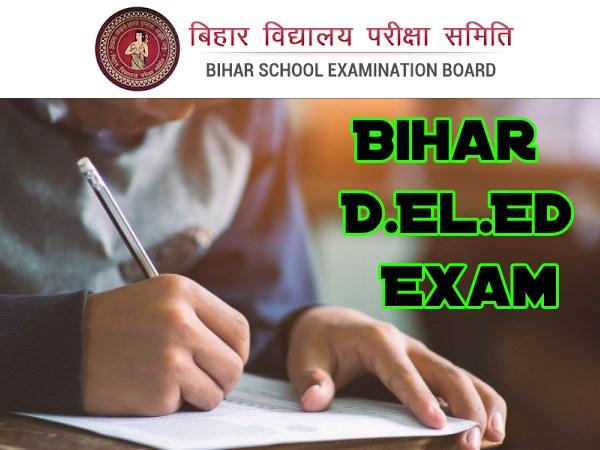 Bihar DELED Exam Date 2019-21: बिहार डीएलएड परीक्षा तिथि जारी, देखें टाइम टेबल, सिलेबस और रिजल्ट डेट