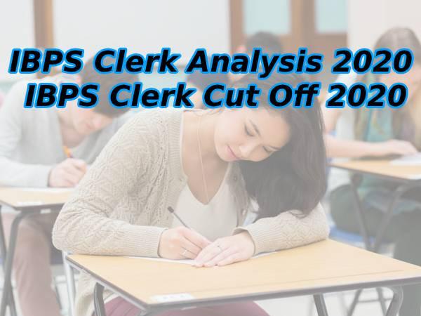 IBPS Clerk Exam Analysis 2020: आईबीपीएस क्लर्क परीक्षा का पूरा विश्लेषण, आईबीपीएस क्लर्क कट ऑफ 2020