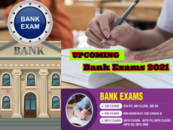 Upcoming Bank Exams 2021 Dates Calendar List:  साल 2021 में कब-कब होंगी कौन-कौनसी बैंक परीक्षाएं