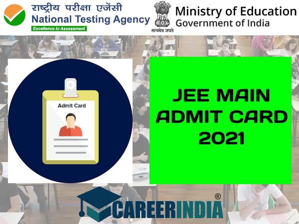 JEE Main 2021 Admit Card Download: जेईई मेन एडमिट कार्ड 2021 डाउनलोड करें, जानिए परीक्षा पैटर्न
