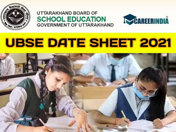 UBSE 10th 12th Time Table 2021 PDF Download: उत्तराखंड बोर्ड 10वीं 12वीं परीक्षा डेट शीट 2021 जारी