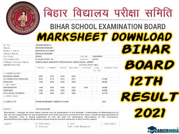 Bihar Board 12th Result 2021 Marksheet Download Link: बिहार बोर्ड 12वीं मार्कशीट 2021 डाउनलोड करें