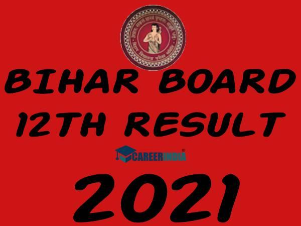 Bihar Board 12th Result 2021 Check Online Link: बिहार बोर्ड 12वीं रिजल्ट 2021 घोषित करने के बाद...