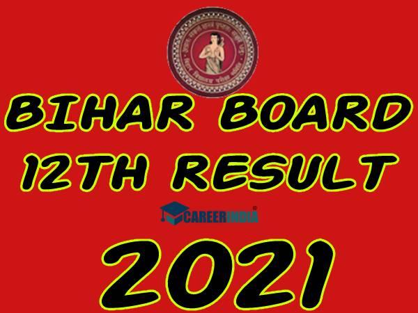 Bihar Board 12th Result 2021 Check Direct Link:बिहार बोर्ड 12वीं रिजल्ट 2021 चेक डायरेक्ट लिंक