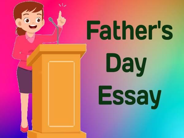 Father's Day Essay In Hindi 2021: पिता दिवस पर निबंध कैसे लिखें जानिए