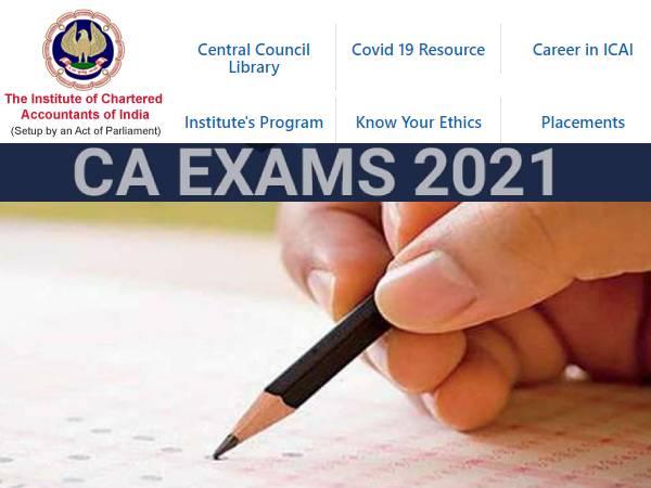 ICAI Exam 2021 Postponed: आईसीएआई सीए फाउंडेशन इंटर फाइनल परीक्षा 2021 स्थगित, नई तिथियां जारी